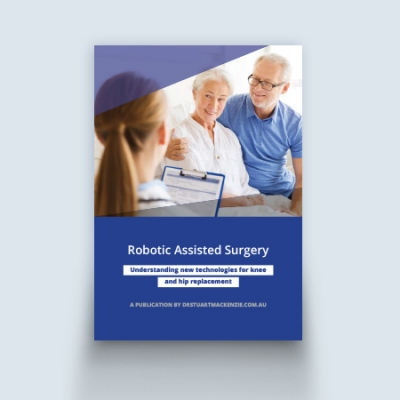 Specialist Guide on Robotic Assisted Surgery for Hip and Knee replacement